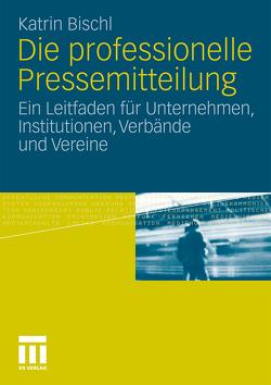 Die professionelle Pressemitteilung von Bischl,  Katrin