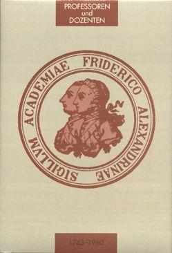 Die Professoren und Dozenten der Friedrich-Alexander-Universität Erlangen-Nürnberg 1743 – 1960 von Wachter,  Clemens