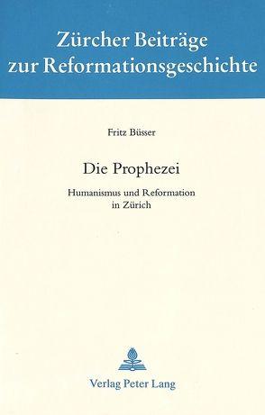 Die Prophezei von Büsser,  Fritz
