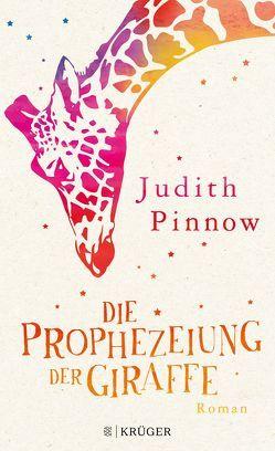 Die Prophezeiung der Giraffe von Pinnow,  Judith