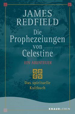 Die Prophezeiungen von Celestine von Kraemer,  Olaf, Redfield,  James