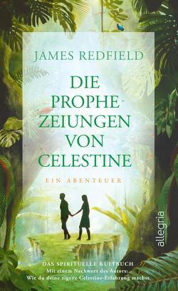 Die Prophezeiungen von Celestine von Görden,  Thomas, Kraemer,  Olaf, Redfield,  James