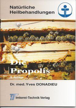 """""""Die Propolis"""" von Donadieu,  Yves, Koch,  Karl-Rainer"""