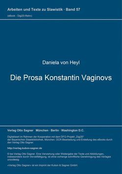 Die Prosa Konstantin Vaginovs von Heyl,  Daniela von