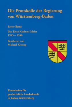 Die Protokolle der Regierung von Württemberg-Baden von Kitzing,  Michael