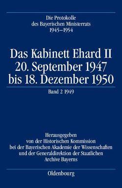 Die Protokolle des Bayerischen Ministerrats 1945-1954 / Das Kabinett Ehard II von Gelberg,  Karl-Ulrich