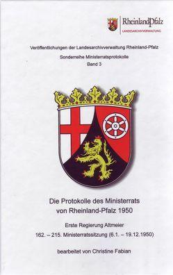 Die Protokolle des Ministerrats von Rheinland-Pfalz 1950 von Fabian,  Christine