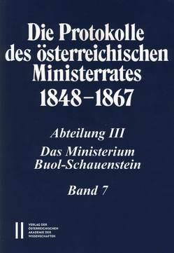 Die Protokolle des österreichischen Ministerrates 1848-1867 Abteilung III: Das Ministerium Buol-Schauenstein Band 7 von Malfér,  Stefan