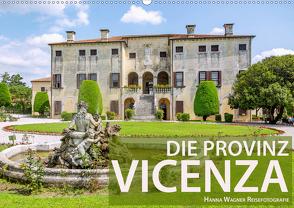 Die Provinz Vicenza (Wandkalender 2021 DIN A2 quer) von Wagner,  Hanna