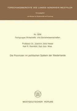 Die Provinzen im politischen System der Niederlande von Hesse,  Joachim Jens