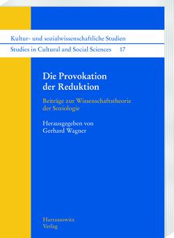 Die Provokation der Reduktion von Wagner,  Gerhard