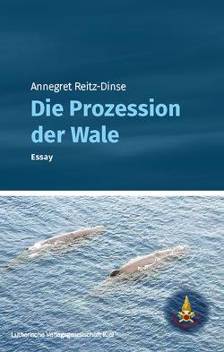 Die Prozession der Wale von Reitz-Dinse,  Annegret