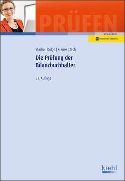 Die Prüfung der Bilanzbuchhalter von Dolge,  Frank, Krause,  Katharina, Stache,  Ines, Zech,  Alrik