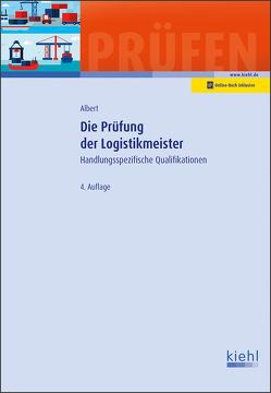 Die Prüfung der Logistikmeister von Albert,  Günther