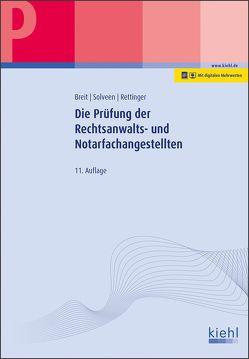 Die Prüfung der Rechtsanwalts- und Notarfachangestellten von Breit,  Rainer, Brüggen,  Elmar, Rettinger,  Lutz, Solveen,  Dirk
