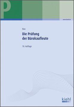 Die Prüfung der Bürokaufleute von Hau,  Werner