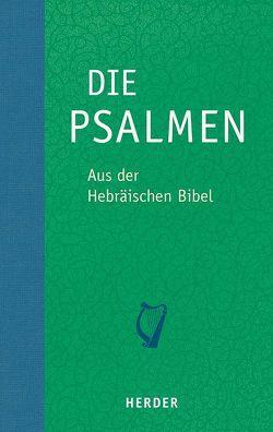 Die Psalmen von Gräbner,  Susanne, Homolka,  Walter, Liwak,  Rüdiger, Nowak,  Zofia H.