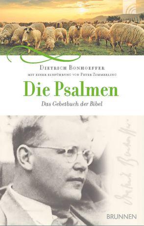 Die Psalmen von Bonhoeffer,  Dietrich, Zimmerling,  Peter
