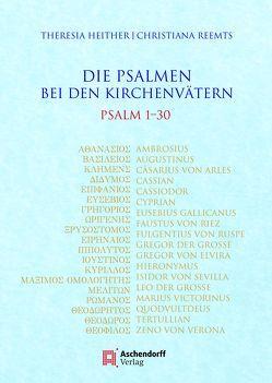Die Psalmen bei den Kirchenvätern von Heither,  Theresia, Reemts,  Christiana