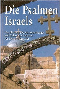 Die Psalmen Israels von Schumacher,  Heinz