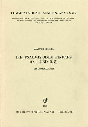 Die Psaumis-Oden Pindars von Mader,  Walter