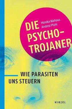 Die Psycho-Trojaner von Niehaus,  Monika, Pfuhl,  Andrea