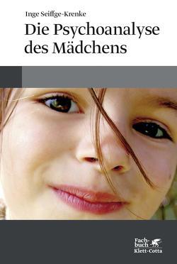 Die Psychoanalyse des Mädchens von Seiffge-Krenke,  Inge