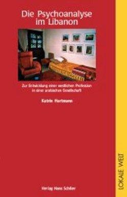 Die Psychoanalyse im Libanon von Hartmann,  Katrin