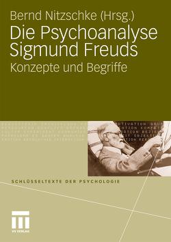 Die Psychoanalyse Sigmund Freuds von Nitzschke,  Bernd
