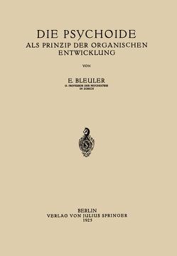 Die Psychoide von Bleuler,  Eugen