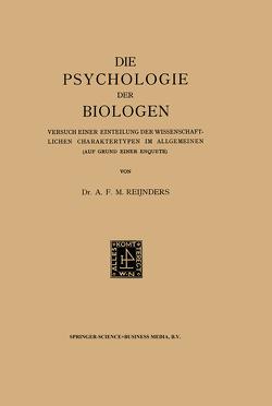 Die Psychologie der Biologen von Reijnders,  Albert Franciscus Marinus