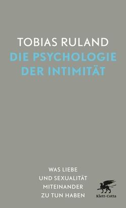 Die Psychologie der Intimität von Ruland,  Tobias