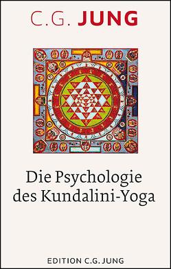 Die Psychologie des Kundalini-Yoga von Jung,  C.G., Shamdasani,  Sonu