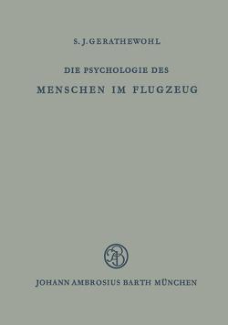 Die Psychologie des Menschen im Flugzeug von Gerathewohl,  S.J.