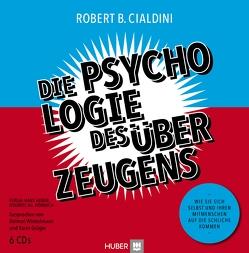 Die Psychologie des Überzeugens – Hörbuch (download) von Cialdini,  Robert B