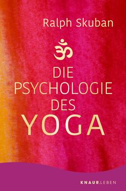 Die Psychologie des Yoga von Skuban,  Ralph