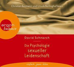 Die Psychologie sexueller Leidenschaft von Baumann,  Christian, Berlinghof,  Ursula, Schnarch,  David, Trunk,  Christoph, Ueberle-Pfaff,  Maja