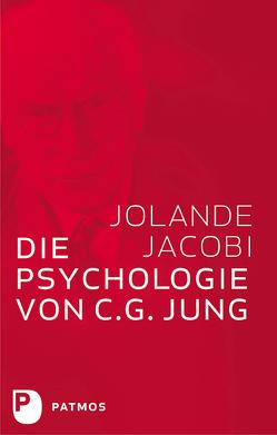 Die Psychologie von C. G. Jung von Jacobi,  Jolande