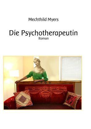 Die Psychotherapeutin von Myers,  Mechthild