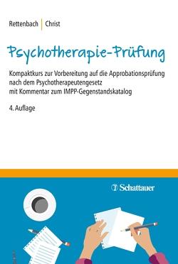 Die Psychotherapie-Prüfung von Christ,  Claudia, Rettenbach,  Regina