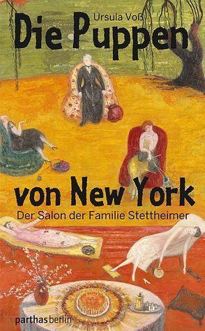 Die Puppen von New York von Voss,  Ursula