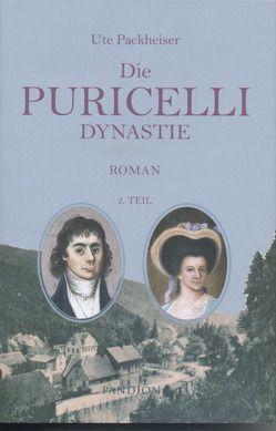 Die Puricelli-Dynastie – 2. Teil von Packheiser,  Ute