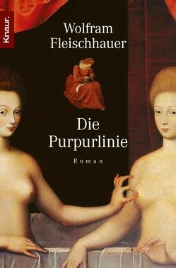 Die Purpurlinie von Fleischhauer,  Wolfram