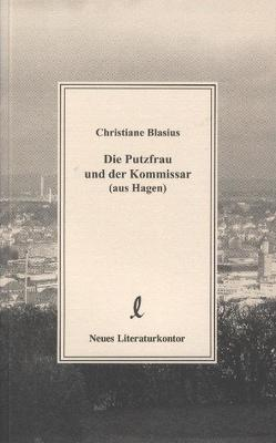 Die Putzfrau und der Kommissar (aus Hagen) von Blasius,  Christiane