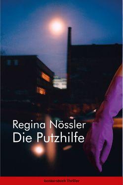 Die Putzhilfe von Nössler,  Regina