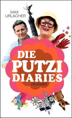 Die Putzi Diaries von Urlacher,  Max