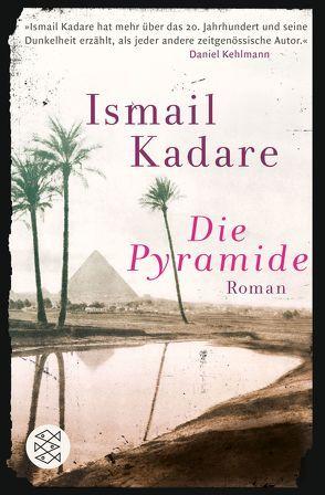 Die Pyramide von Kadare,  Ismail, Roehm,  Joachim