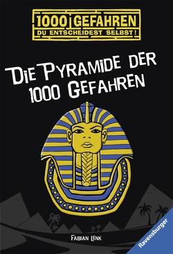 Die Pyramide der 1000 Gefahren von Kampmann,  Stefani, Lenk,  Fabian