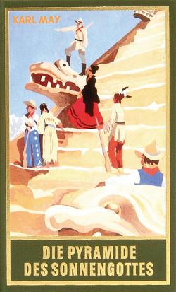 Die Pyramide des Sonnengottes von May,  Karl, Schmid,  Euchar A