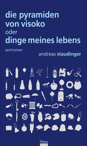 Die Pyramiden von Visoko von Staudinger,  Andreas